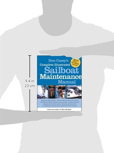 Don Caseys Complete Illustrated Sailboat Maintenance